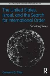 The United States, Israel, and the Search for International Order