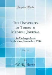 The University of Toronto Medical Journal, Vol. 22