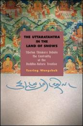 The Uttaratantra in the Land of Snows