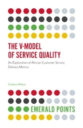 The V-Model of Service Quality
