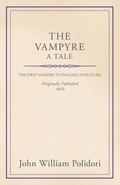 The Vampyre - A Tale