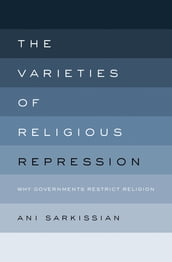 The Varieties of Religious Repression