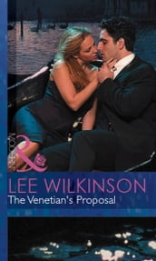 The Venetian s Proposal (Mills & Boon Modern)