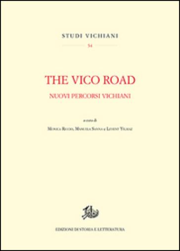 The Vico road. Nuovi percorsi vichiani - M. Riccio | Rochesterscifianimecon.com