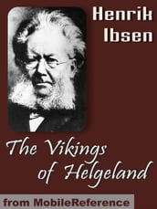 The Vikings Of Helgeland (Mobi Classics)