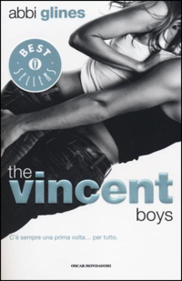 The Vincent boys - Abbi Glines | Thecosgala.com