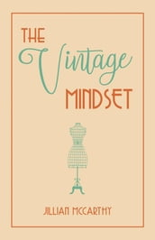The Vintage Mindset