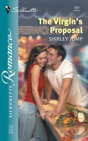 The Virgin s Proposal (Mills & Boon Silhouette)