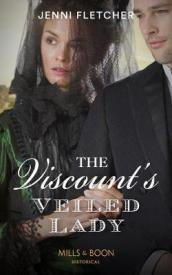 The Viscount s Veiled Lady