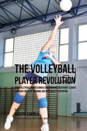 The Volleyball Player Revolution
