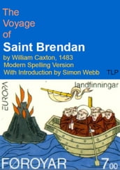 The Voyage of Saint Brendan by William Caxton, 1483