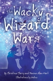 The Wacky Wizard Wars