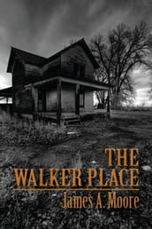 The Walker Place