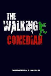 The Walking Comedian