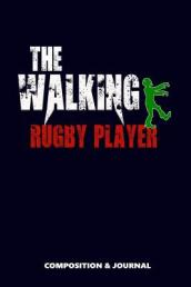 The Walking Rugby Player