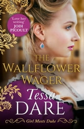 The Wallflower Wager (Girl meets Duke, Book 3)