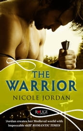 The Warrior: A Rouge Historical Romance