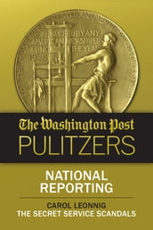 The Washington Post Pulitzers: Carol Leonnig, National Reporting