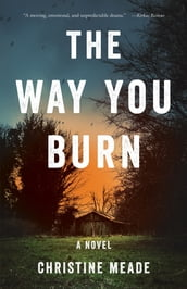 The Way YouBurn