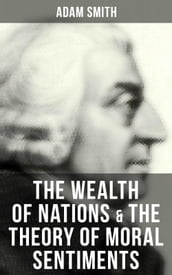 The Wealth of Nations & The Theory of Moral Sentiments