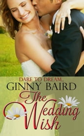 The Wedding Wish (Summer Grooms Series, Book 3)