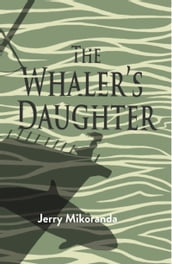 The Whaler s Daughter
