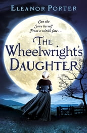 The Wheelwright s Daughter