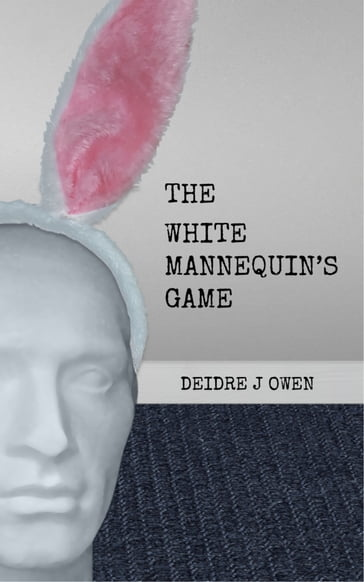 The White Mannequin's Game