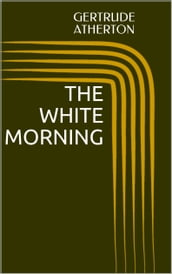 The White Morning