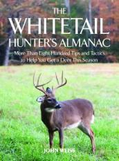 The Whitetail Hunter s Almanac