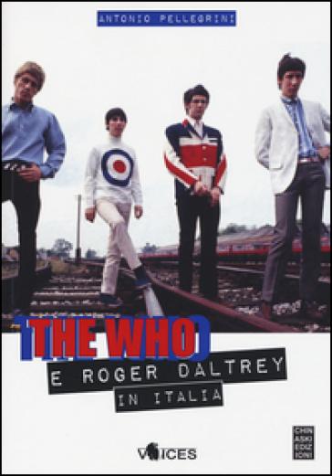 The Who e Roger Daltrey in Italia