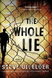 /The-Whole-Lie/Steve-Ulfelder/ 978031260454