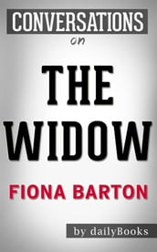 The Widow: A Novel By S.A. Harrison Conversation Starters