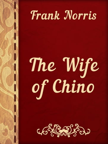 The Wife of Chino