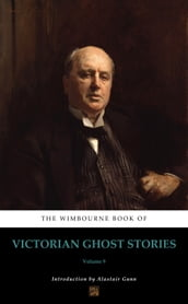 The Wimbourne Book of Victorian Ghost Stories