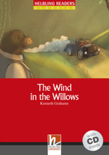 The Wind in the Willows. Livello 1 (A1). Con CD-Audio - Kenneth Graham pdf epub