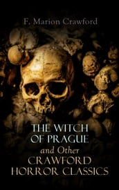 The Witch of Prague and Other Crawford Horror Classics