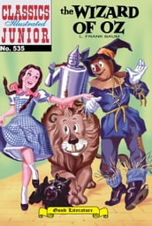 The Wizard of Oz - Classics Illustrated Junior #535