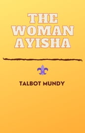 The Woman Ayisha