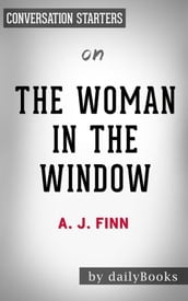 The Woman in the Window: by A.J Finn Conversation Starters