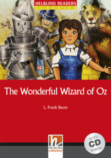 The Wonderful Wizard of Oz. Livello 1 (A1). Con CD Audio