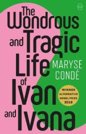 The Wonderous And Tragic Life Of Ivan And Ivana