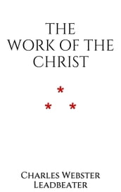 The Work of The Christ