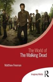 The World of The Walking Dead
