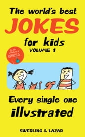 The World s Best Jokes for Kids Volume 1