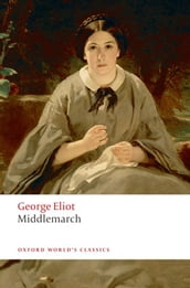 The World s Classics: Middlemarch