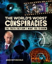 The World s Worst Conspiracies