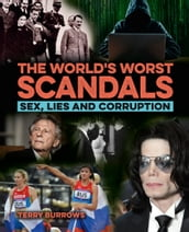 The World s Worst Scandals