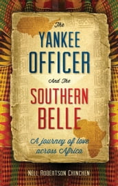 The Yankee Officer & the Southern Belle