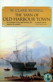 The Yarn of Old Harbour Town